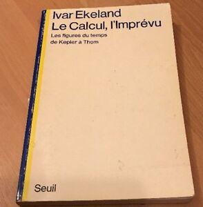 Le-Calcul-L-039-imprevu-Ivar-Ekeland