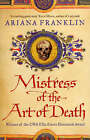 Mistress of the Art of Death by Ariana Franklin (Paperback, 2008)