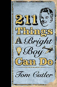 211 Choses A Bright Garçon Peut Faire Par Tom Cutler (cartonnée, 2006) Grand Cadeau-afficher Le Titre D'origine