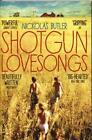 Shotgun Lovesongs von Nickolas Butler (2015, Taschenbuch)