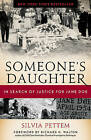 Someone's Daughter: In Search of Justice for Jane Doe by Silvia Pettem (Hardback, 2009)