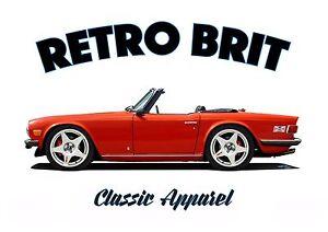 Triumph TR6 T-Shirt Classique Voiture Retro Brit BRITISH LEYLAND BMC.