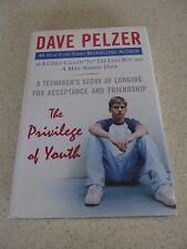 The Privilege of Youth by Dave Pelzer - Hardcover