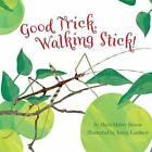Good Trick Walking Stick by Sheri M Bestor (Paperback / softback, 2016)