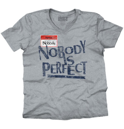 Nobodys Perfect Funny Sarcastic Inspirational V-Neck Tee Shirts T-Shirt For Mens