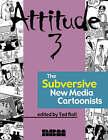 Attitude 3: The New Subversive e-Cartoonists by NBM Publishing Company (Paperback, 2006)
