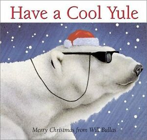 Have-a-Cool-Yule-Merry-Christmas-from-Will-Bullas