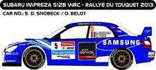 DECALS 1/43 SUBARU IMPREZA WRC - #5 - SNOBECK - RALLYE DU TOUQUET 2013 - D43188