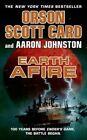 Earth Afire by Orson Scott Card, Aaron Johnston (Paperback / softback, 2014)