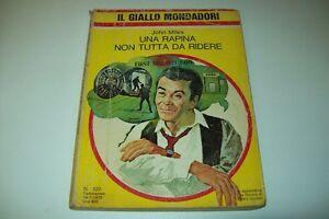 IL-GIALLO-MONDADORI-N-1520-JOHN-MILES-UNA-RAPINA-NON-TUTTA-DA-RIDERE-19-3-1978