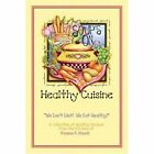 Healthy Cuisine 9781424159000 by Jeanne P. Maack Paperback