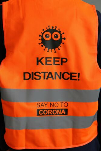 "SAY NO TO CORONA"" Warnweste ""KEEP DISTANCE Sicherheitsweste"