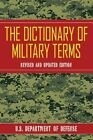 The Dictionary of Military Terms by Defense (Paperback, 2015)