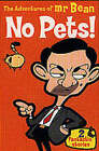 The Adventures of Mr.Bean: No Pets! by Stephen Cole (Paperback, 2002)