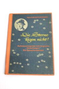 Walter-Rothenburg-Die-Sterne-luegen-nicht-Original-Signiert-1948