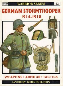 GERMAN-STORMTROOPER-1914-1918-WEAPONS-ARMOUR-TACTICS-I-Drury-amp-G-Embleton