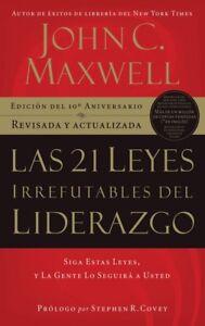 Las 21 Escondido Irrefutables Del Liderazgo Libro De John C Maxwell Pdf Español Ebay