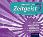 Zeitgeist: 2: Fur AQA Audio CDs by Helen Kent, Dagmar Sauer, Michael Spencer, Simon Zimmerman, Morag McCrorie, Ann Adler (CD-Audio, 2011)
