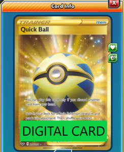 Quick Ball Secret Rare PTCGO Virtual Card for Pokemon TCG Online 216//202