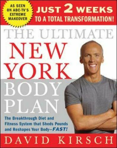 The Ultimate New York Body Plan: Just 2 weeks to a total transformation,David K