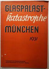 Glaspalast-Katastrophe München 1931, München, München Glaspalast, Glaspalast