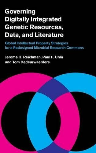 1 of 1 - Governing Digitally Integrated Genetic Resources, Data, and Literature: Global I