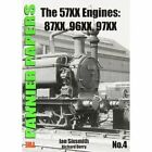 The Pannier Papers: The 57XX Engines: 87XX, 96XX, 97XX: No. 4 by Ian Sixsmith, Richard Derry (Paperback, 2012)
