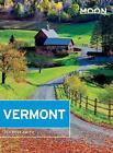 Moon Handbooks: Moon Vermont by Alexandra Hall, Michael Blanding and Jen Rose Smith (2016, Paperback)