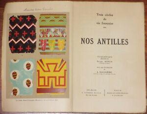 Serge-Denis-NOS-ANTILLES-1935-La-Martinique-Guadeloupe-Antilles-Francaises-EO