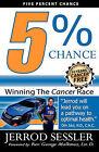 Five Percent Chance by Jerrod Sessler (Paperback / softback, 2009)