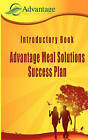 Introductory Book: Advantage Meal Solutions Success Plan: One of the Most Affordable Home-Based Cooking Self-Employment Opportunities You Will Ever Find. by MR Stacey S Davis, Mrs Angela C Davis (Paperback / softback, 2011)