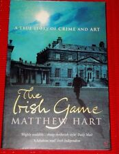 The Irish Game: A True Story of Art and Crime