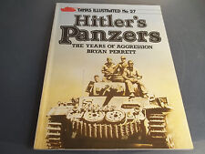 Military Book Tanks Illustrated No 27  Hitler's PANZERs The Years of Aggression
