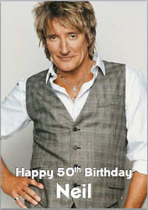 Image Is Loading Rod Stewart Birthday Card A5 Personalised With Own