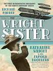 The Wright Sister: Katharine Wright and Her Famous Brothers by Richard Maurer (Paperback / softback, 2016)