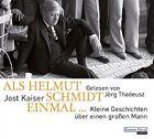 Als Helmut Schmidt einmal ... von Jost Kaiser (2012)