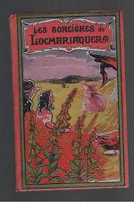LES SORCIERES DE LOCMARIAQUER M.O'NEVES DESCLEE DE BROUWER 1913