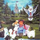 Will You Be My Friend? 9781449022303 by Tiki Tunstall Book