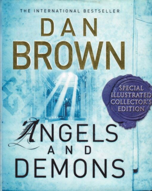 Angels and Demons By Dan Brown (Special Illustrated Collector's Edition)
