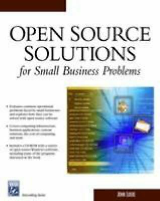 Open Source Solutions for Small Business Problems by Locke, John