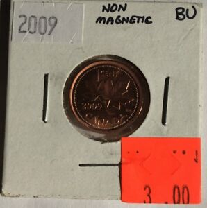 2009-Canadian-Small-1-Cent-NON-MAGNETIC-in-BU-BRILLIANT-UNCIRCULATED-CONDITION