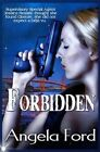Forbidden 9781500270124 by Angela Ford Paperback