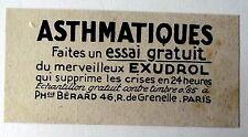 Publicité ancienne Exudrol, remede pour asthme,asthmatiques, 1938