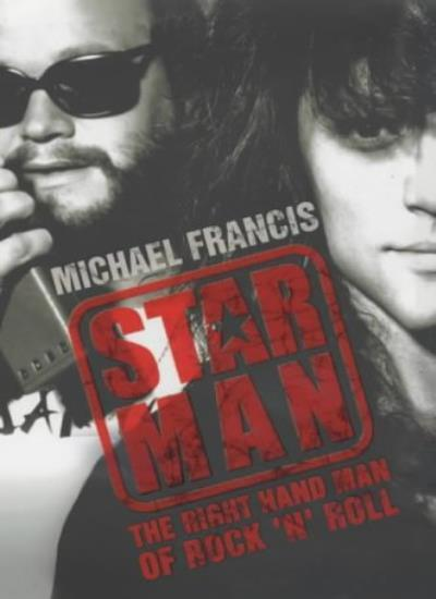 Star Man: The Right-hand Man of Rock and Roll,Michael Francis- 9780743239042