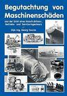 Begutachtung Von Maschinensch Den Aus Der Sicht Eines Konstruktions- Betriebs Und Service Ingenieurs by Georg Vouros (Paperback / softback, 2001)