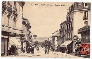 CARTOLINA-1912-AIX-LES-BAINS-SAVOIE-RUE-DE-GENEVE-RIF-8364