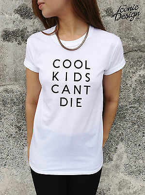 * COOL KIDS CANT DIE T-shirt Top Fashion Swag Homies Tumblr Can't Dance Hype *