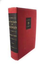 In-The-Days-Of-McKinley-by-Margaret-Leech-1959-As-New-HC-Harper-amp-Brothers