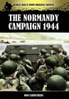 The Normandy Campaign 1944 by Bob Carruthers (Hardback, 2012)