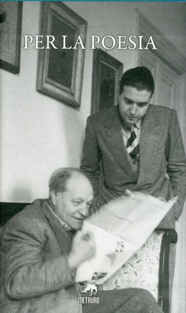 Per la poesia. Studi e interventi 1943-2001 - [Metauro Edizioni]